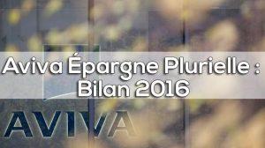 assurance vie Aviva Épargne Plurielle 2016